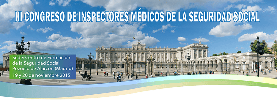 III Congreso de Inspectores Médicos de la Seguridad Social - Behavior and Law